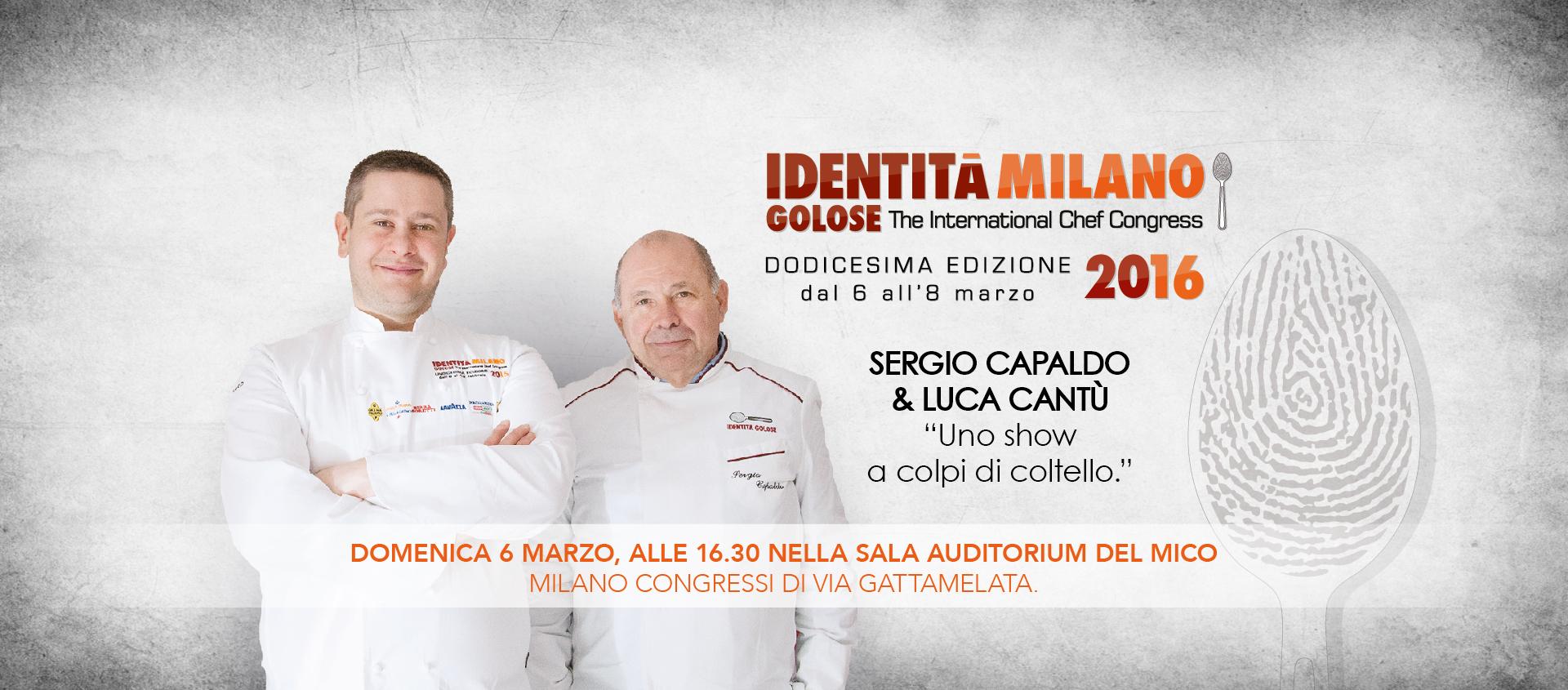 Sergio Capaldo e Luca Cantù a Identità Golose 2016 – Milano