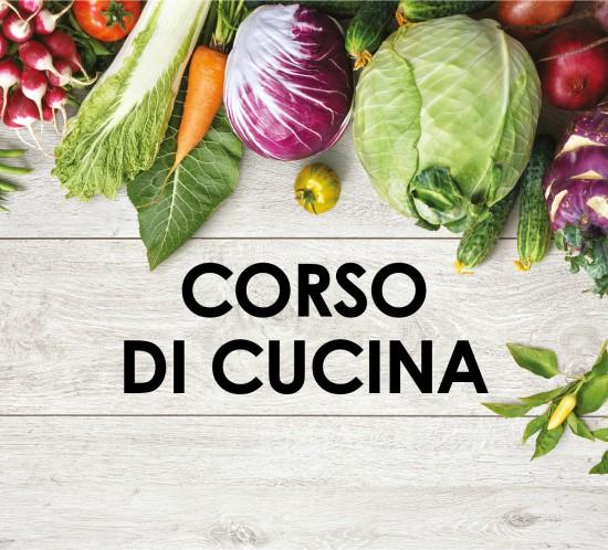 CORSO DI CUCINA LA GRANDA - Stupire a tavola con le verdure!